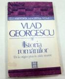 VLAD GEORGESCU.ISTORIA ROMANILOR BUCURESTI 1992