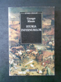 GEORGES MINOIS - ISTORIA INFERNURILOR, Humanitas