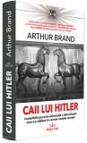 Caii lui Hitler | Arthur Brand, Prestige