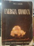 Energia atomica, 1946, ing. Emil Geles