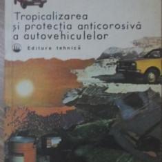 TROPICALIZAREA SI PROTECTIA ANTICOROSIVA A AUTOVEHICULELOR - A. BREBENEL, R. VE