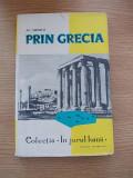 Cumpara ieftin PRIN GRECIA-AL SIPERCO-1963-CARTONATA-R3B