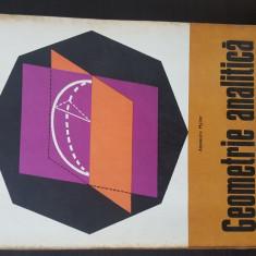 Alexandu Myller - Geometrie Analitica. 1972