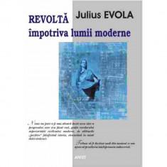 Revolta impotriva lumii moderne - Julius Evola