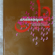 Arabesque: Graphic Design from the Arab World and Persia - 192 pagini + CD