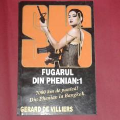 GERARD DE VILLIERS - FUGARUL DIN PHENIAN      Vol.1.