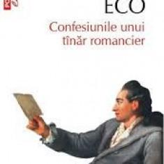 Umberto Eco - Confesiunile unui tînăr romancier