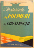 MATERIALE DIN POLIMERI IN CONSTRUCTII , 1961