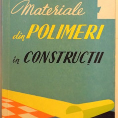 MATERIALE DIN POLIMERI IN CONSTRUCTII , 1961