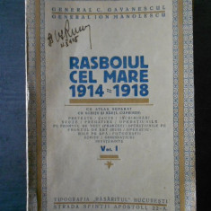 Gen. C. Gavanescul, Ion Manolescu - Razboiul cel mare 1914-1918  (editie veche)