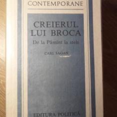 CREIERUL LUI BROCA. DE LA PAMANT LA STELE - CARL SAGAN