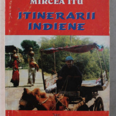 ITINERARII INDIENE de MIRCEA ITU , 1997