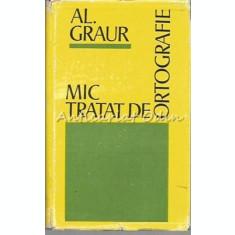 Mic Tratat De Ortografie - Al. Graur