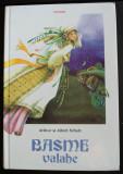 Arthur și Albert Schott - Basme valahe (trad., prefață și note de Viorica Nișcov