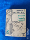 HONORE DE BALZAC: BEATRIX/EUGENIE GRANDET