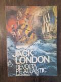 REVOLTA PE ATLANTIC  -JACK LONDON