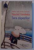 TARA ZAPEZILOR de YASUNARI KAWABATA , 2015
