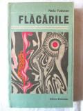 """""""FLACARILE. Roman"""", Radu Tudoran, 1987. Cu postfata autorului"""