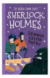 Cumpara ieftin Sherlock Holmes. Semnul celor patru
