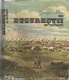 Din Bucurestii De Altadata - George Potra
