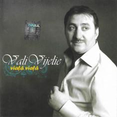 CD Vali Vijelie – Viață Nouă, original, manele