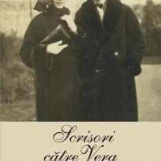 Scrisori catre Vera - Vladimir Nabokov