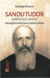 Sandu Tudor (parintele Daniil) | George Enache
