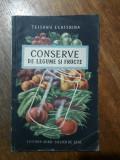 Conserve de legume si fructe - Teisanu Ecaterina / R2P4F
