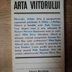 ARTA VIITORULUI de GHEORGHE ACHITEI ... MIROSLAV KLIVAR , 1979