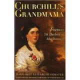 Churchill's Grandmama - Margaret E Forster