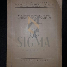 IORGA NICOLAE - SCRISORI DOMNESTI DIN ARHIVELE DELA STOCKHOLM