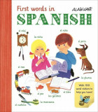 First Words in Spanish, Paperback/Alain Gree