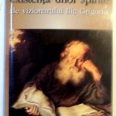 SCURTE RELATARI DESPRE EXISTENTA UNOR SPIRITE ALE VIZIONARULUI ILIE GRIGORIU , EDITIA I , 2003