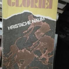 Infernul gloriei – Hristache Naum