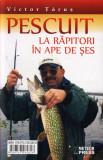 Pescuit la răpitori în ape de șes