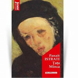 Tata Minca - Panait Istrati, Editia 2020/Panait Istrati