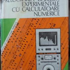 PRELUCRAREA DATELOR EXPERIMENTALE CU CALCULATOARE NUMERICE - I. CONSTANTINESCU,