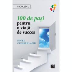 100 de pași pentru o viață de succes