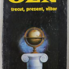 OZN - TRECUT , PREZENT , VIITOR de AUREL CARASEL si DAN MIHAILESCU , 1995