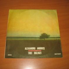 """Alexandru Andries-Trei Oglinzi (disc vinil 12"""" LP vinyl pickup)"""