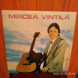 -Y- MIRCEA VINTILA  DISC VINIL ( CA NOU ! )
