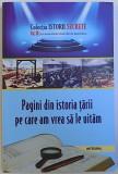 PAGINI DIN ISTORIA TARII PE CARE AM VREA SA LE UITAM de DAN - SILVIU BOERESCU , 2018