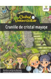 Clubul detectivilor: Craniile de cristal mayase - Eleonora Barsotti