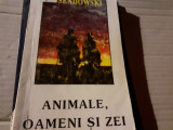 ANIMALE OAMENI SI ZEI -  FERDINAND OSSENDOWSKI, INSTITUTUL EUROPEAN  1994 ,246 P