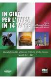 In giro per l'Italia in 14 tappe - Marcello Silvestrini, Marinela Vramulet, Lidia Cazacu