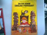 DO YOU KNOW ENGLISH PROVERBS? - MARILENA MACARIE (CUNOSTI PROVERBE ENGLEZESTI)