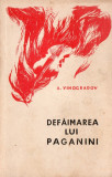 DEFAIMAREA LUI PAGANINI – VINOGRADOV