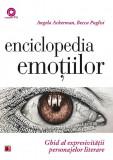 Enciclopedia emotiilor. Ghid al expresivitatii personajelor literare   Angela Ackerman, Becca Puglisi