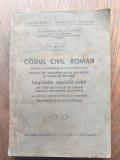 DR.CONST.GR.C.ZOTTA- CODUL CIVIL ROMAN DIN 1864 CU MODIFICARILE LA ZI,1943