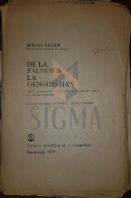 IVANESCU CEZAR si IVANESCU MARIA (Traducatori) - DE LA ZALMOXIS LA GENGHIS-HAN (Corectura de Traducere la Opera lui MIRCEA ELIADE !), 1979, BucurestI foto